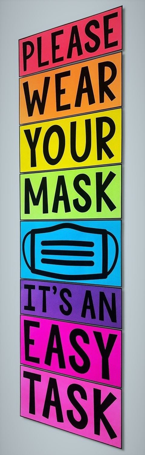 Please wear your masks